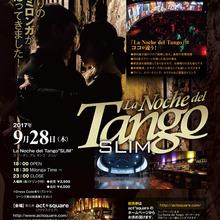 La Noche del Tango〝SLIM〟
